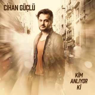 Medium cihan guclu kim anliyor ki