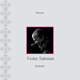 Medium vedat sakman konser